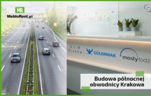Budowa północnej obwodnicy Krakowa S52 z zapleczem zorganizowanym przez MebloRent