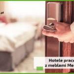Hotele pracownicze z meblami MebloRent