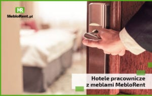 Read more about the article Hotele pracownicze z meblami MebloRent