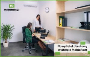 Read more about the article Nowy fotel obrotowy w ofercie MebloRent