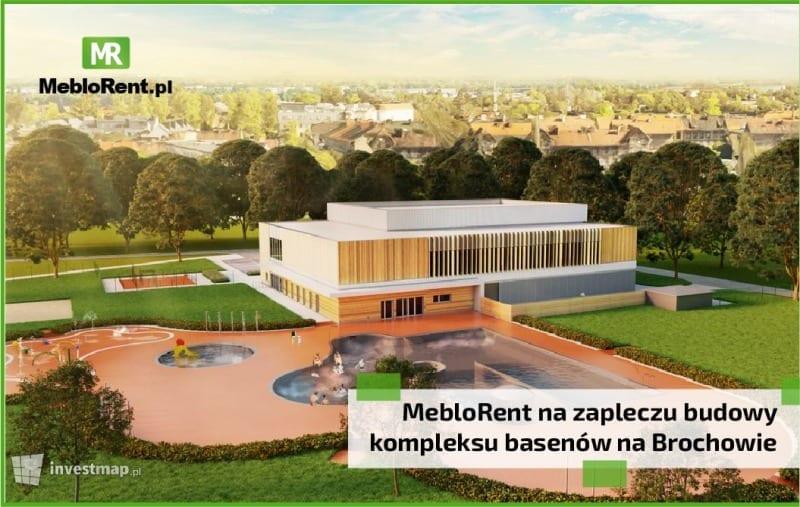 You are currently viewing MebloRent na zapleczu budowy kompleksu basenów na Brochowie