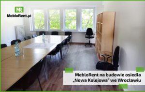 """Read more about the article MebloRent na budowie wrocławskiego osiedla """"Nowa Kolejowa"""""""