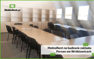Read more about the article MebloRent na budowie zakładu Persan we Wróblowicach